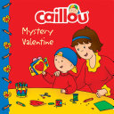 Pdf Caillou: Mystery Valentine Telecharger