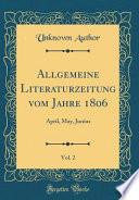 Allgemeine Literaturzeitung Vom Jahre 1806, Vol. 2