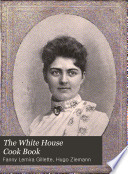 The White House Cook Book Book PDF