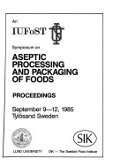 An Iufost Symposium On Aseptic Processing And Packaging Of Foods Book PDF