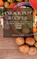 Best Crock Pot Recipes 2021 Book