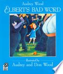 Elbert s Bad Word Book PDF