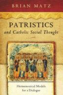 Patristics and Catholic Social Thought