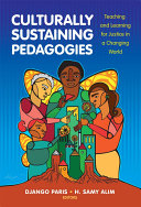 Culturally Sustaining Pedagogies
