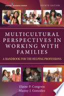 Multicultural Perspectives In Working With Families Fourth Edition