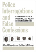 Police Interrogations And False Confessions Book PDF