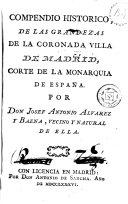 Compendio histórico, de las grandezas de la coronada villa ...