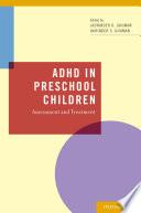 ADHD in Preschool Children, Assessment and Treatment by Jaswinder Ghuman,Hariwinder Ghuman PDF