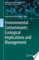 Environmental Contaminants Ecological Implications And Management Book PDF