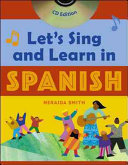 Let s Sing and Learn in Spanish  Book   Audio CD