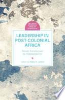 Leadership In Postcolonial Africa