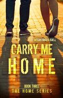 Carry Me Home Book PDF
