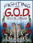 Fighting for G O D   Gold  Oil and Drugs  Book