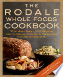 The Rodale Whole Foods Cookbook