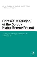 Pdf Conflict Resolution of the Boruca Hydro-Energy Project Telecharger