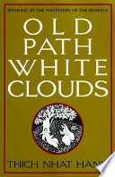 Old Path White Clouds Book