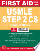 First Aid for the USMLE Step 2 CS  Sixth Edition Book