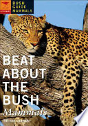 Beat about the Bush: Mammals
