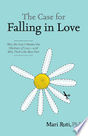 The Case for Falling in Love Book
