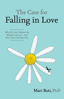 Pdf The Case for Falling in Love