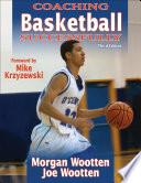 """Coaching Basketball Successfully"" by Morgan Wootten, Joe Wootten"