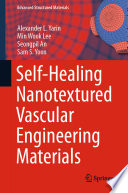 Self-Healing Nanotextured Vascular Engineering Materials