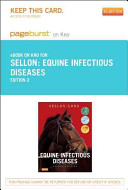 Equine Infectious Diseases   Pageburst E Book on Kno  Retail Access Card