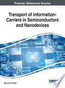 Transport of Information-Carriers in Semiconductors and Nanodevices