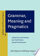 Grammar Meaning And Pragmatics
