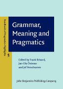 Grammar  Meaning and Pragmatics