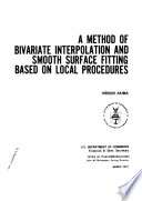 A Method of Bivariate Interpolation and Smooth Surface Fitting Based on Local Procedures