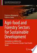 Agri-food and Forestry Sectors for Sustainable Development