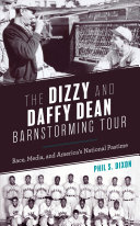 The Dizzy and Daffy Dean Barnstorming Tour Pdf/ePub eBook