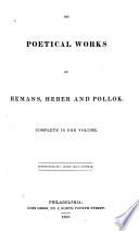 The Poetical Works of Hemans, Heber, and Pollok Pdf/ePub eBook