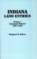 Indiana Land Entries  Cincinnati District  1801 1840