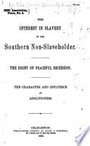 The interest in slavery of the southern non-slaveholder