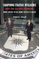 Sharpening Strategic Intelligence