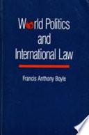World Politics and International Law