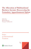 The Allocation of Multinational Business Income: Reassessing the Formulary Apportionment Option