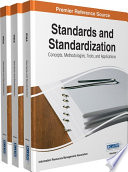 Standards and Standardization  Concepts  Methodologies  Tools  and Applications