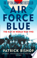 Air Force Blue  The RAF in World War Two     Spearhead of Victory