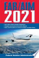FAR AIM 2021  Up to Date FAA Regulations   Aeronautical Information Manual