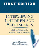 Interviewing Children and Adolescents Book