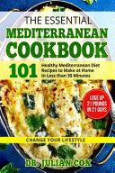 The Essential Mediterranean Cookbook