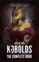 Lust of the Kobolds: The Complete Book [Pdf/ePub] eBook