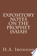 Expository Notes on The Prophet Isaiah