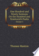 One Hundred and Ninety Sermons On the Hundred and Nineteenth Psalm