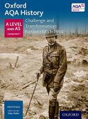 Oxford a Level History for AQA: Challenge and Transformation: Britain C1851-1964