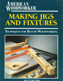 Making Jigs and Fixtures