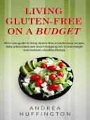 Living Gluten free on a Budget